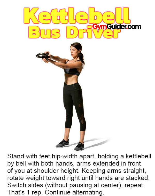 Kettlebell rotations Bus Driver