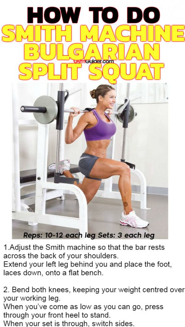 Smith machine bulgarian split squat shapes quads legs and strengthens the back